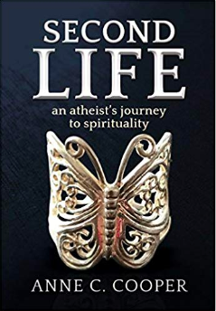 Second Life: An Atheist's Journey to Spirituality