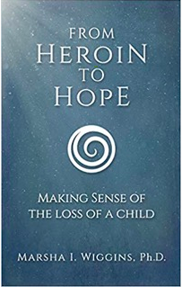 From Heroin to Hope: Making Sense of the Loss of a Child