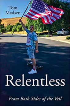 Relentless: From Both Sides of the Veil
